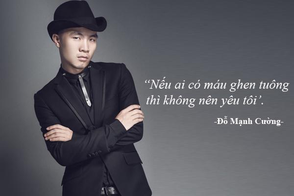 do-manh-cuong-neu-ai-co-mau-ghen-tuong-thi-khong-nen-yeu-toi
