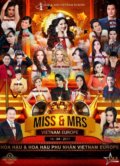 Hoa hậu và Hoa hậu phu nhân Việt Nam tại châu Âu là cuộc thi sắc đẹp dành cho các quý cô và quý bà trong cộng đồng người Việt tại châu Âu.