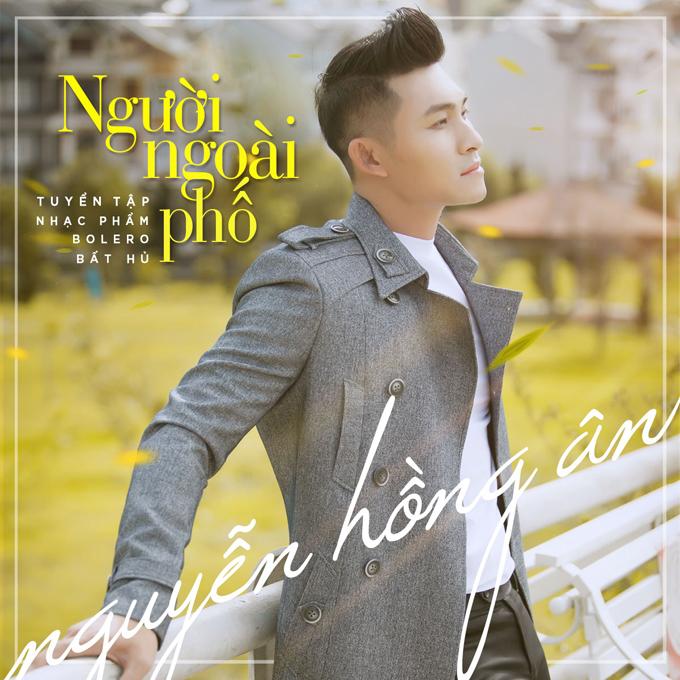 nguyen-hong-an-lam-mv-nguoi-ngoai-pho-ky-niem-moi-tinh-dau-1