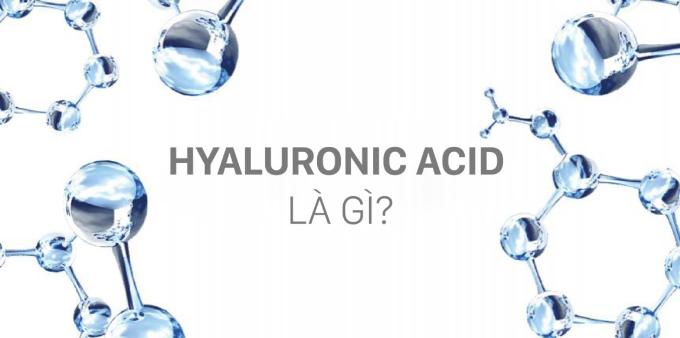 Hyaluronic Acid - chất giữ ẩm tự nhiên trong da.