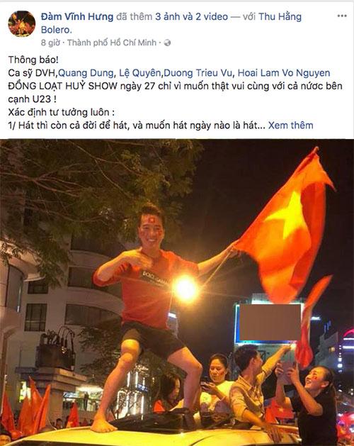 Nhiều nghệ sĩ lớn như Mr Đàm, Lệ Quyên, Quang Dũng, Hoài Lâm... viết thông báo về việc hủy show vào ngày diễn ra trận chung kết U23 châu Á.