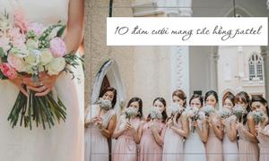 10 đám cưới 'đẹp như mơ' với sắc hồng pastel