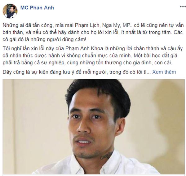 Tôi nghĩ lần xin lỗi này của Phạm Anh Khoa là những lời chân thành - MC Phan Anh viết.