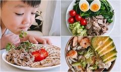 Thực đơn lành mạnh của mẹ trẻ khiến bé mẫu giáo chỉ thích ăn cơm nhà