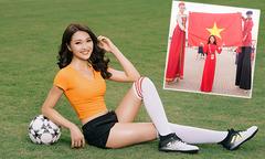 Top 10 Hoa hậu Hoàn vũ Việt Nam khoe sắc ở World Cup