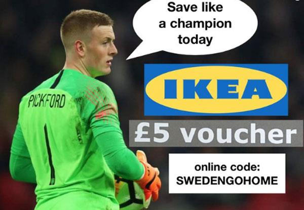 Tương tự như thầy, thủ môn Pickford cũng có voucher từ Ikea với mã Swedengohome (Thụy Điển về nước).