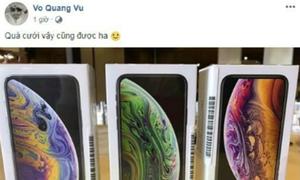 Anh trai Trường Giang mua iPhone Xs Max làm quà cưới