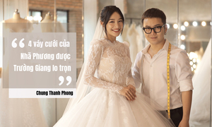 Chuyện chưa kể về 15 trang phục trong lễ cưới Trường Giang - Nhã Phương