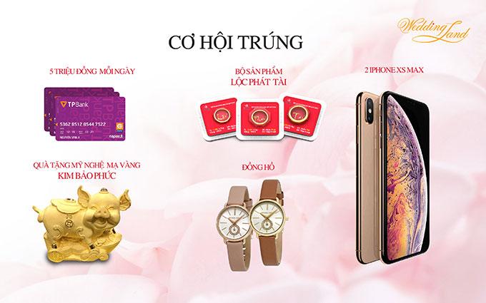 Các phần quà đặc biệt gồm một cặp iPhone XS max, 5 thẻ ATM TPBank mỗi thẻ trị giá 5 triệu đồng, bộ nhẫn Lộc Phát Tài, hai sản phẩm Kim Bảo Phúc và ba đồng hồ thời trang trị giá 5 triệu đồng.
