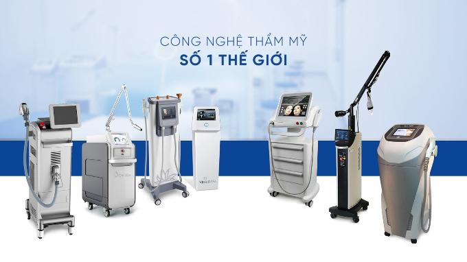 Tất cả thiết bị, công nghệ thẩm mỹ... được sử dụng tại đây đều được nhập từ những nhà sản xuất danh tiếng thế giới, chứng nhận bởi FDA (Mỹ) và CE (Châu Âu).