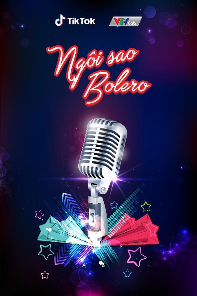 Cuộc thi Ngôi sao Bolero được phối hợp tổ chức bởi VTVcab và TikTok Việt Nam đem đến cho các bạn trẻ cơ hội tỏa sáng theo cách riêng của mình.