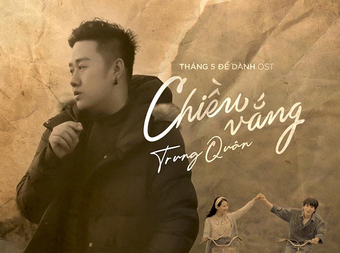 Trung Quân Idol thể hiện hai trong số các bài nhạc phim của Tháng 5 để dành.
