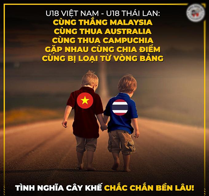 Trang Troll bóng đá đưa ra thống kê sự trùng hợp thú vị giữa Việt Nam và Thái Lan ở giải U18 Đông Nam Á 2019 là cùng thắng Malaysia, cùng thua Australia, cùng thua Campuchia, gặp nhau chia điểm và cùng bị loại từ vòng bảng.