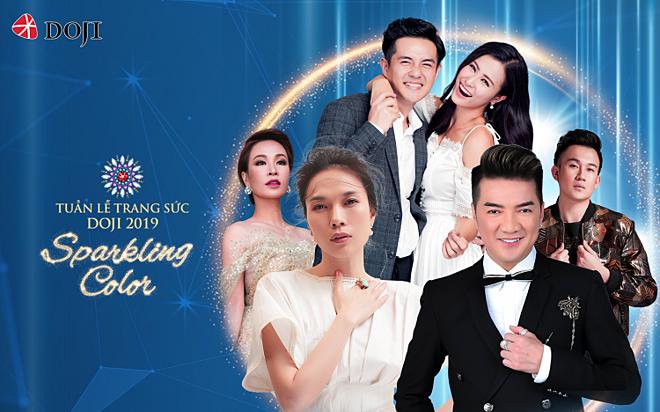 Tuần lễ trang sức DOJI 2019 hội tụ dàn sao đình đám của showbiz Việt như ca sĩ Mỹ Tâm (ngày 16/10), Dương Triệu Vũ (ngày 17/10), Uyên Linh (ngày 18/10), cặp đôi Đông Nhi – Ông Cao Thắng (ngày 19/10) và Mr Đàm (ngày 20/10).