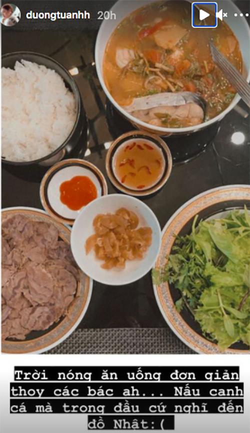 Tú Anh cũng chăm vào bếp những ngày hạn chế ra đường. Cô nấu canh chua cá, thịt bò luộc chấm mắm ăn kèm cơm. Tuy nhiên, trong lúc nấu mâm cơm Việt, Tú Anh lại đâm thèm đồ Nhật.