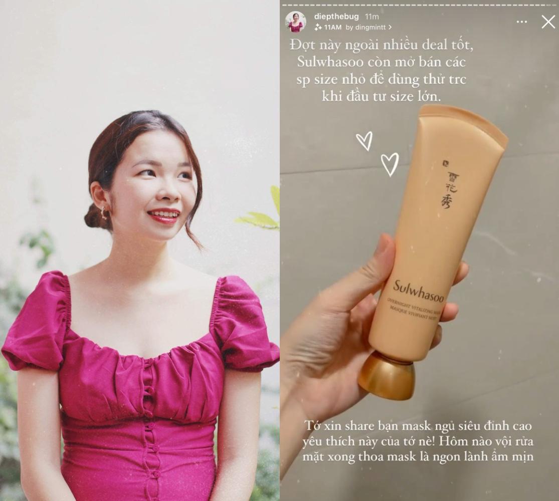 Thương hiệu mỹ phẩm đình đám Hàn Quốc Sulwhasoo đang mở bán nhiều sản phẩm cỡ nhỏ (minisize) thích hợp mang theo du lịch, công tác với mức giá ưu đãi sâu trên Lazada, tạo điều kiện cho người dùng trải nghiệm trước khi mua sản phẩm cỡ lớn. Với beauty blogger Hoàng Ngọc Diệp, sản phẩm cô nàng đề cử và đánh giá là đáng sắm trong Lễ hội mùa hè Ở nhà săn hàng sale lần này là mặt nạ ngủ Sulwhasoo Overnight Vitalizing Mask Ex. Sản phẩm giúp cấp ẩm cho da mà không gây bết dính, cho da căng, thêm sức sống. Đặc biệt, mua trong dịp sale hè lớn nhất này của Lazada, bạn sẽ nhận ngay bộ quà tặng trị giá đến hơn 1,5 triệu đồng. cao hơn cả giá sản phẩm.