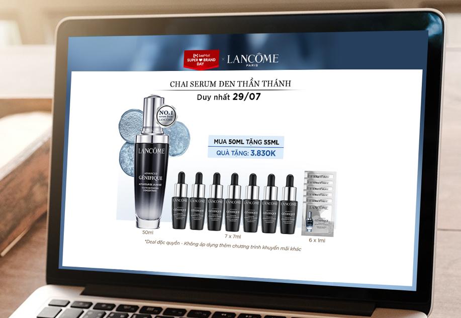 Bên cạnh đó, duy nhất trong ngày hội siêu thương hiệu (Super Brand Day) của Lancôme ngày 29/7, người dùng có cơ hội nhận thêm bộ quà trị giá đến 1,4 triệu đồng cho đơn từ 2 triệu đồng, gồm: 6 sachet 1 ml ngẫu nhiên; tinh chất trẻ hóa da Advanced Genifique 7 ml; nước thần dưỡng chất kép Lancôme Clarifique Dual Essence 10 ml; và túi tote hoa hồng Lancôme. Nếu tiến hành thanh toán trong khung giờ vàng 0h-2h ngày 29/7, mỗi đơn hàng sẽ nhận thêm loạt quà tặng gồm: son môi Absolu Rouge Ruby Cream màu 03 trị giá 350.000 đồng; kem nền Lancôme Teint Idole Ultra Wear 5 ml trị giá 300.000 đồng; mặt nạ ngăn ngừa tóc gãy rụng Kerastase Genesis Masque Reconstituant 75 ml trị giá 500.000 đồng; và nước hoa Miracle Secret 5 ml trị giá 200.000 đồng.